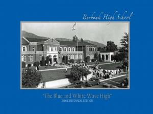 Burbank High School 2008 Centennial Book